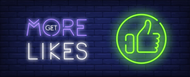Get more likes neon style banner on brick background. thumb up emblem and lettering.