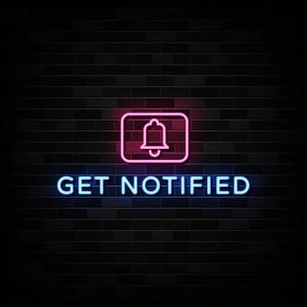Get notified neon signs vector