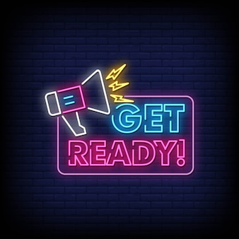 Get ready neon signs style text