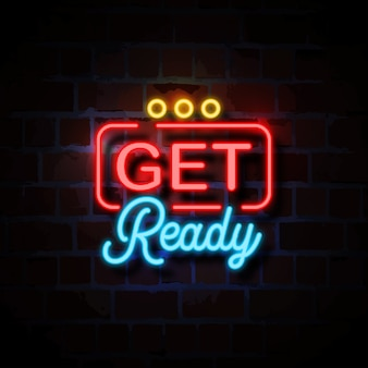 Get ready neon style sign illustration