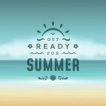 Get ready for summer, lettering