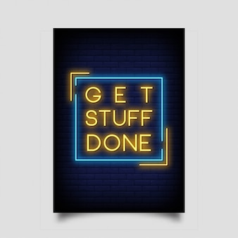 Get stuff done for poster in neon style