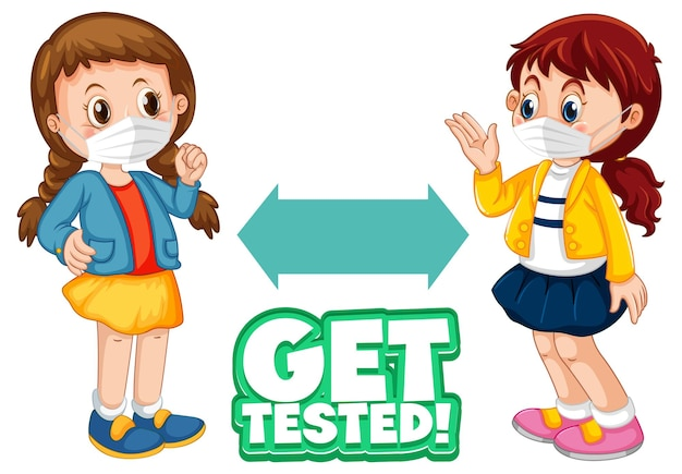 Get tested font in cartoon style with two children keeping social distance isolated on white
