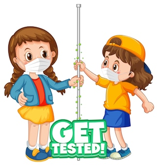 Get tested font in cartoon style with two kids do not keep social distance isolated on white background