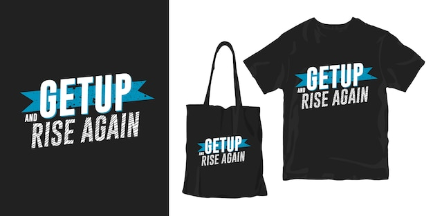 起き上がり、再び立ち上がる。動機付けの引用タイポグラフィポスターtシャツマーチャンダイジングデザイン