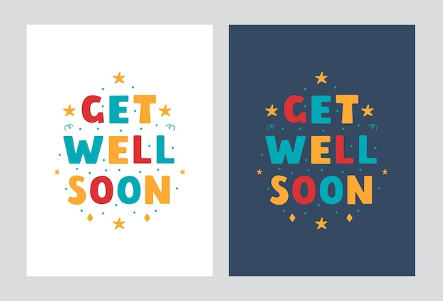 Get well soon lettering posters in modern flat style  vector design on a light and dark background