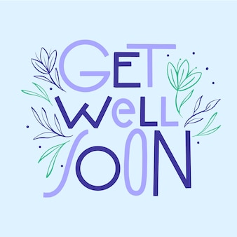 Get well soon lettering with leaves