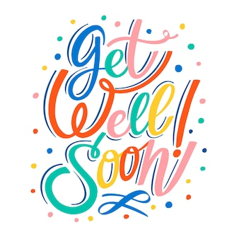 Get well soon lettering