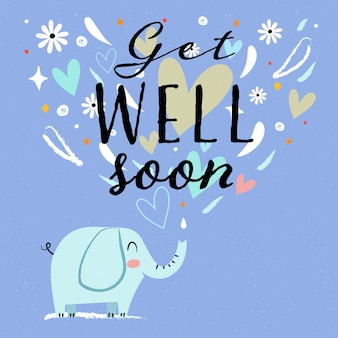 Get well soon quote and cute elephant