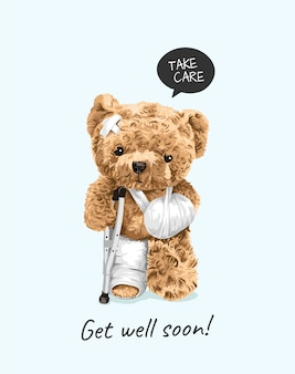 Get well soon slogan with injured bear toy illustration