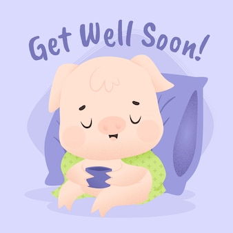 Get well soon with pig