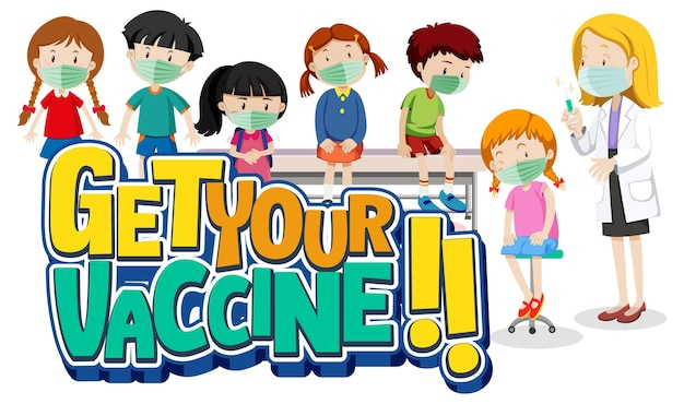 Get your vaccine banner with many kids waiting in queue to see a doctor