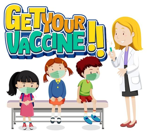 의사를 만나기 위해 줄을 서서 기다리는 많은 아이들이 있는 your vaccine 글꼴 배너를 받으십시오.