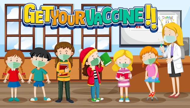 Get your vaccine font banner with many kids waiting in queue to get vaccine