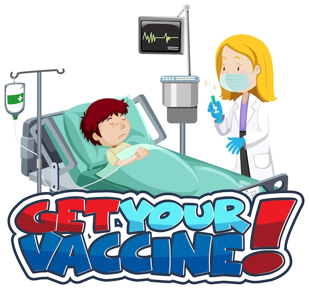 Get your vaccine font banner with patient and doctor cartoon character
