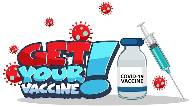 Get your vaccine font banner with syringe and covid-19 vaccine