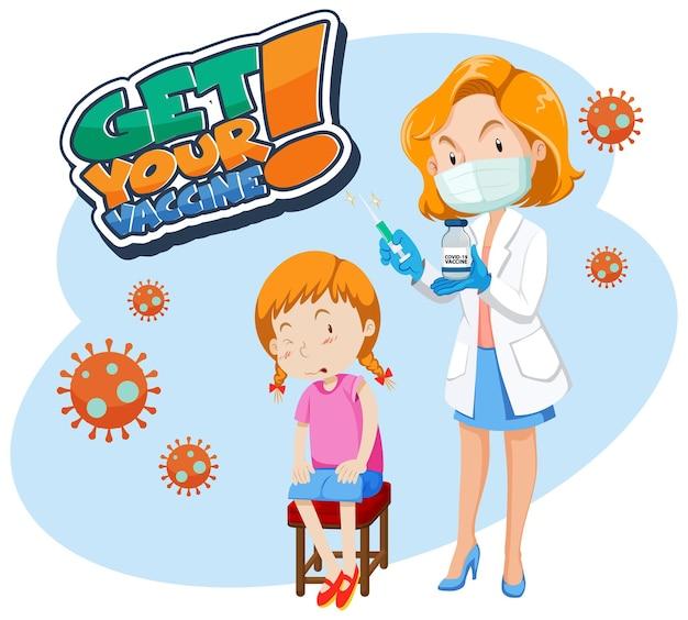 소녀와 함께 백신 글꼴 받기 covid-19 백신 주사를 맞으세요