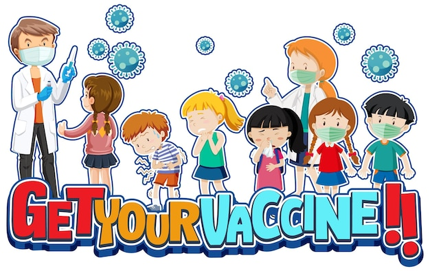 Get your vaccine font with many kids waiting in queue to get covid-19 vaccine