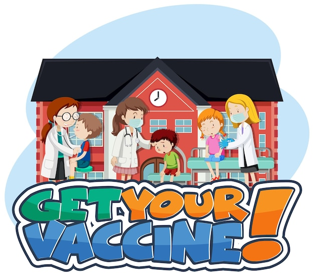 Get your vaccine font with patient kids and doctor cartoon character