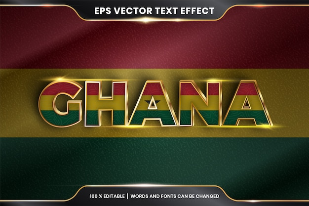 Ghana with its national country flag, editable text effect with gold color style