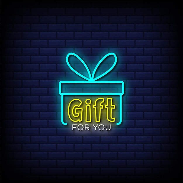 Gift for you neon signs style text