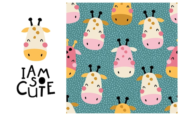 Giraffe. i am so cute. face of an animal with lettering and seamless pattern. childish print for nursery in a scandinavian style, cartoon illustration in pastel colors.
