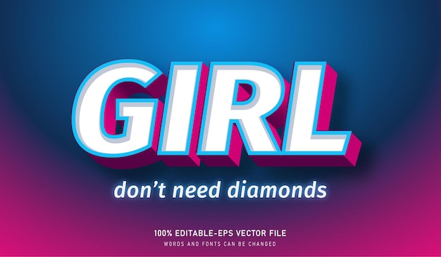 Girl don't need diamonds text effect and editable font