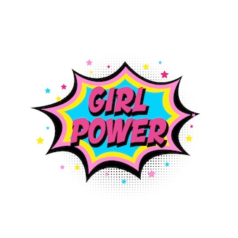 Girl power, boom star. comic speech bubble with emotional text girl power and stars.
