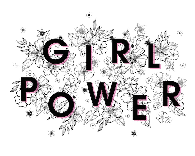 Girl power - slogan with flowers