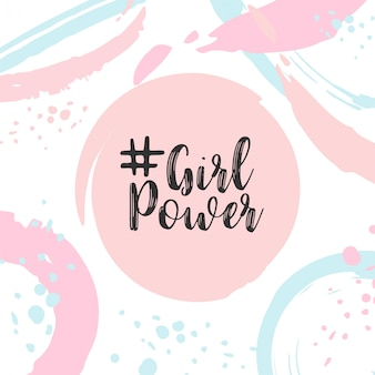 Girl power text cute card with motivational slogan