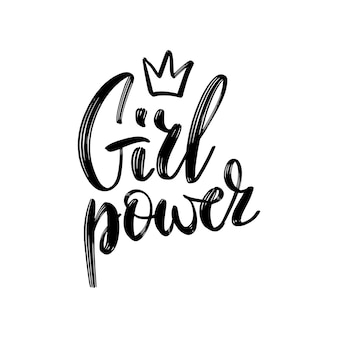 Girl power text, feminism slogan