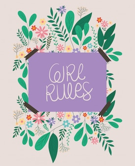 Girl rules placard with leaves and flowers vector design