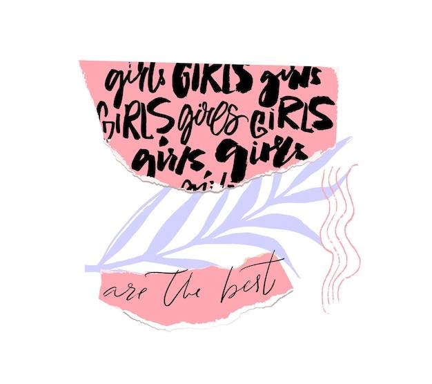 女の子はピンクの破れた紙のコラージュで最高の書道の言葉ですファッションプリント女性のtシャツのデザイン