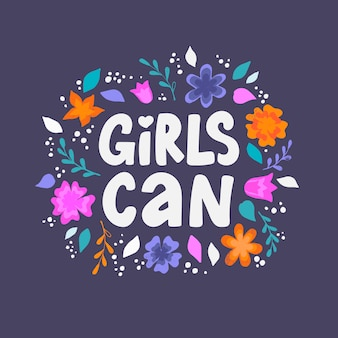'girls can' hand lettering feminist quote