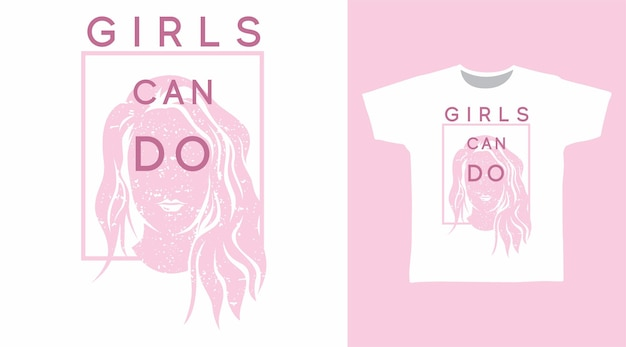 Girls can do typography t shirt design