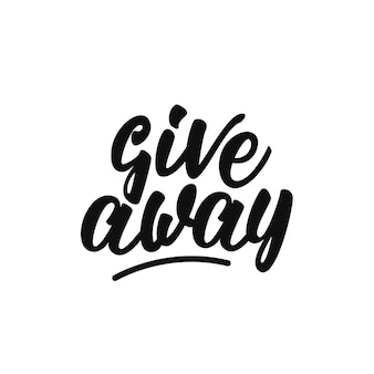 Give away lettering