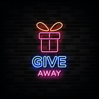 Give away neon sign   template.