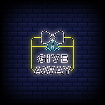 Give away neon signs style text -  gift box