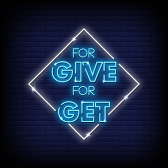 For give for get neon signs style text