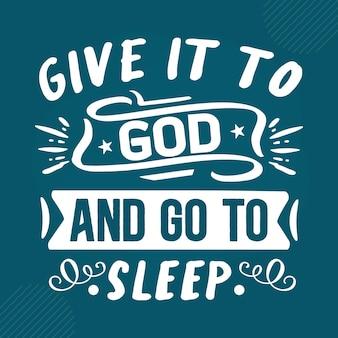 그것을 하나님께 바치고 잠자고 프리미엄 성경 레터링 벡터 디자인