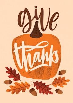 筆記体フォントで手書きされ、季節のデザインで装飾された感謝の休日のレタリングを与える