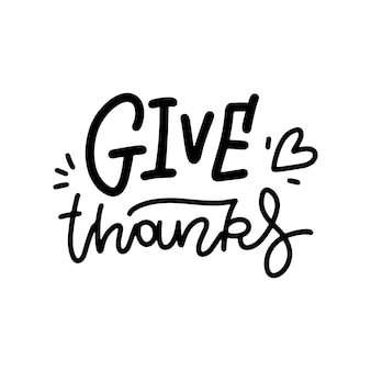 Give thanks  linear black lettering isolated on white background