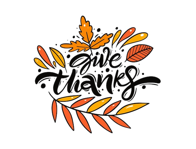 Give thanks phrase hand drawn colorful lettering text vector illustration