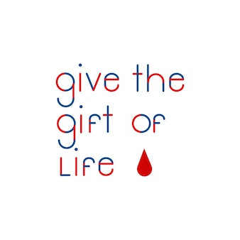 Give the gift of life typography