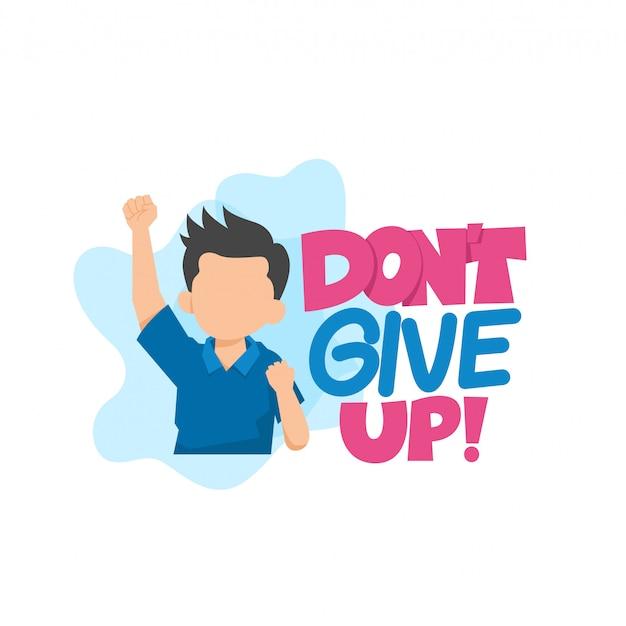 Don't give up illustration