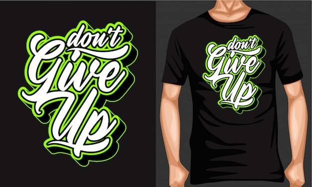 Don't give up lettering typography