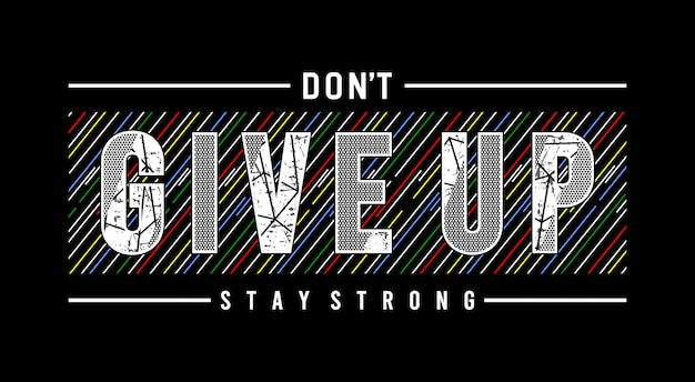 Don't give up typography illustration