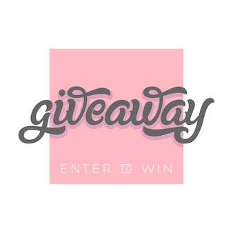 Giveaway banner for season contests in social media. modern brush calligraphy. used for banners, posters, advertisements, competitions, announcements of winners.