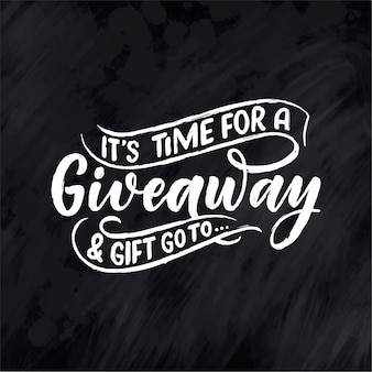 Giveaway lettering. calligraphy text.
