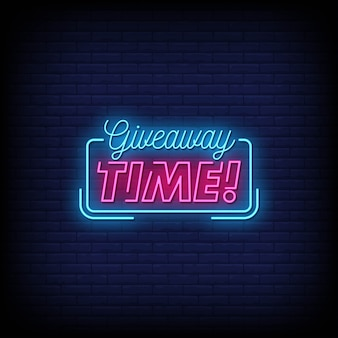 Giveaway time neon signs style text